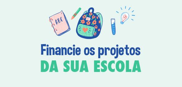 Financie os projeto da sua escola