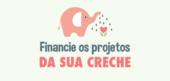 Financie os projetos da sua creche